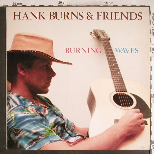 Burns,Hank & Friends: Burning Waves, Killroy(KIL 19994 KL), NL, 1981 - LP - H7606 - 5,00 Euro