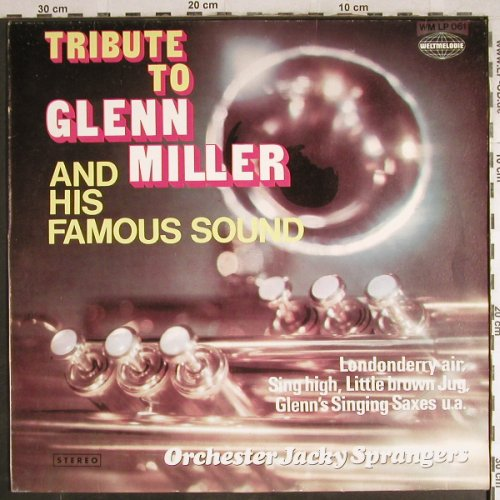Sprangers,Jackie - Orchester: Tribute to Glenn Miller, Weltmelodie(WM LP 061), D, 1975 - LP - H7805 - 6,00 Euro