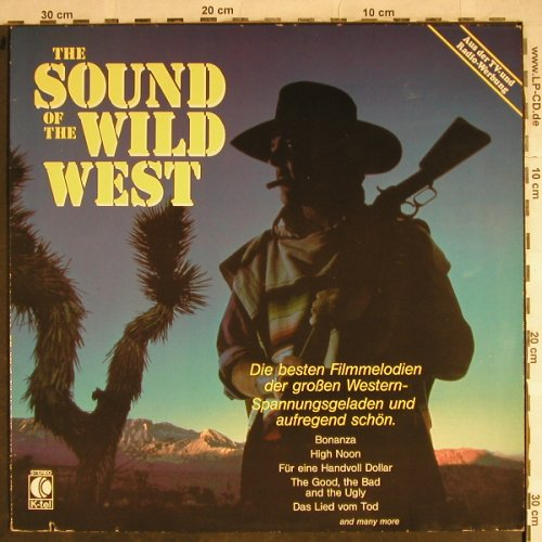 V.A.The Sound of the Wild West: (Morricone)..Orchester ?, instrumt., K-tel(TG 1449), NL, co, 1983 - LP - H8678 - 3,00 Euro