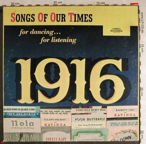 Ross,Roy & his Orchestra: Songs of our time,Song Hits of 1916, MCA Coral(CB-20045), US,  - LP - H8773 - 6,00 Euro
