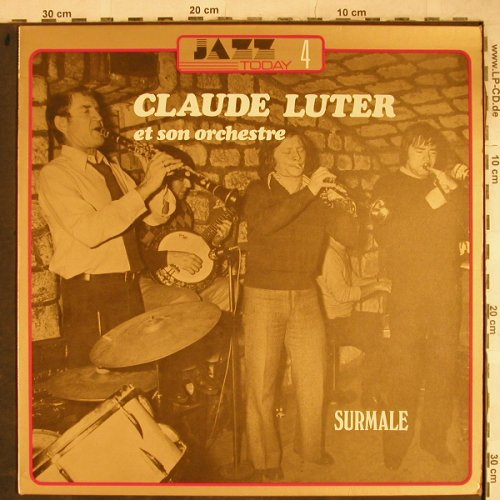 Luter,Claude & Son Orchestre: Surmale, Vogue/Jazz Today 4(JT.2604), F, 1979 - LP - H9197 - 6,00 Euro