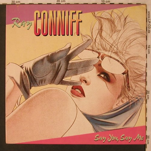 Conniff,Ray: Say You, Say Me, m-/vg+, CBS(CBS 57 070), NL, 1986 - LP - X2944 - 5,00 Euro