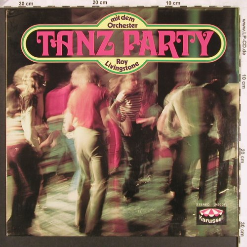 Livingstone,Roy  mit dem Orchester: Tanzparty, Karussell(2430 071), D, 1972 - LP - X3689 - 6,00 Euro