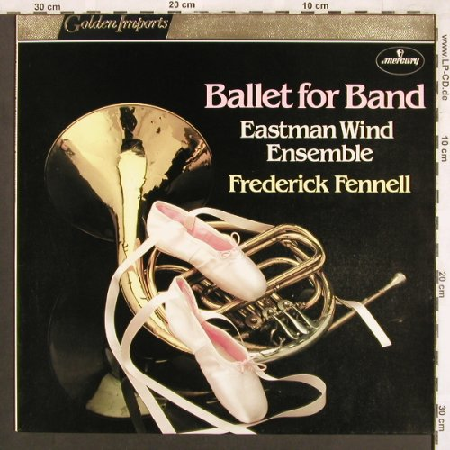 Eastman Wind Ensemble: Ballet for Bands-Frederick Fennell, Mercury(SRI 75138), NL,  - LP - X3727 - 6,00 Euro