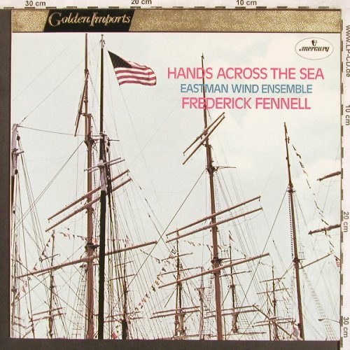 Eastman Wind Ensemble: Hands Across the Sea-Freder.Fennell, Mercury(SRI 75099), NL,  - LP - X3728 - 6,00 Euro