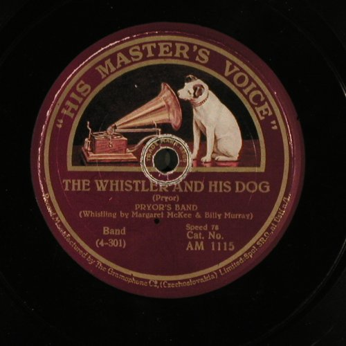 Pryor's Band: The Whistler and His Dog, His Masters Voice(AM 1115), CZ,  - 25cm - N7 - 2,50 Euro